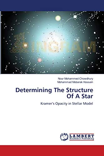 Determining The Structure Of A Star: Chowdhury, Nour Mohammed