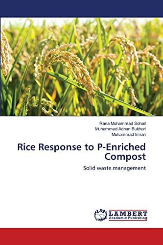 Rice Response to P-Enriched Compost: Muhammad Imran