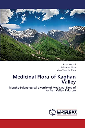 Medicinal Flora of Kaghan Valley: Mazari Paras, Khan