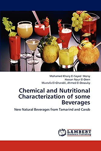 Chemical and Nutritional Characterization of Some Beverages: Mohamed Khairy El-Sayed Morsy