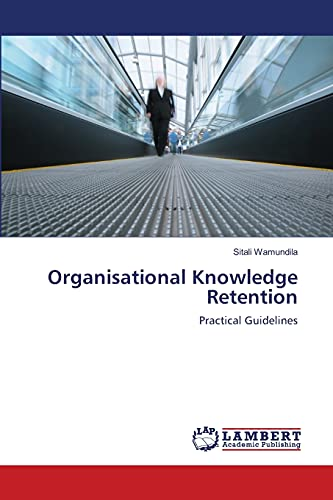 9783659127083: Organisational Knowledge Retention: Practical Guidelines