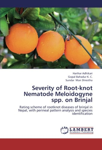 Severity of Root-knot Nematode Meloidogyne spp. on Brinjal: Rating scheme of rootknot diseases of ...
