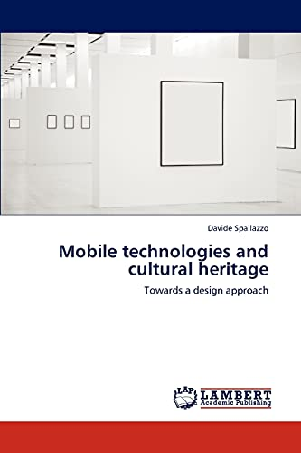Mobile Technologies and Cultural Heritage: Davide Spallazzo