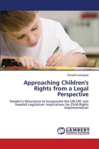 Approaching Childrens Rights from a Legal Perspective: Ronald Luwangula
