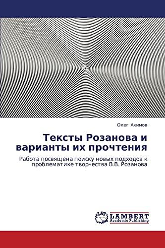 Teksty Rozanova I Varianty Ikh Prochteniya: Oleg Akimov