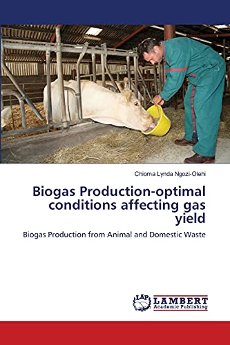 9783659133176: Biogas Production-optimal conditions affecting gas yield: Biogas Production from Animal and Domestic Waste