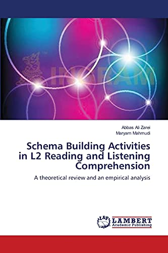 Schema Building Activities in L2 Reading and: Zarei, Abbas Ali
