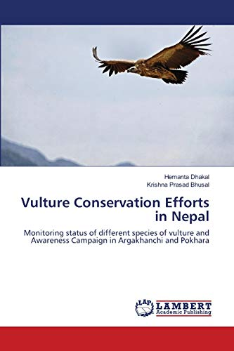 Vulture Conservation Efforts in Nepal: Hemanta Dhakal