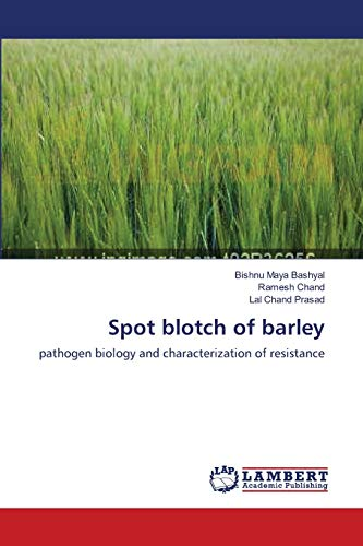 Spot Blotch of Barley: Ramesh Chand