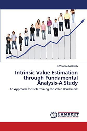 Intrinsic Value Estimation Through Fundamental Analysis-A Study: C. Viswanatha Reddy