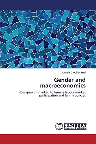 Gender and Macroeconomics: Angela Greulich Luci