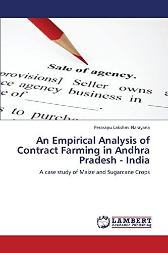 An Empirical Analysis of Contract Farming in: Perarapu Lakshmi Narayana