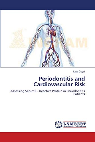 Periodontitis and Cardiovascular Risk: Assessing Serum C- Reactive Protein in Periodontitis ...