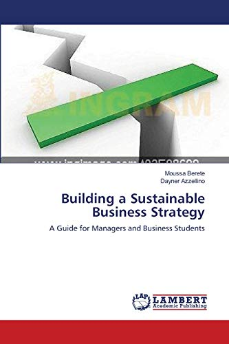 9783659135330: Building a Sustainable Business Strategy: A Guide for Managers and Business Students
