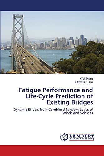 Fatigue Performance and Life-Cycle Prediction of Existing Bridges: Dynamic Effects from Combined ...