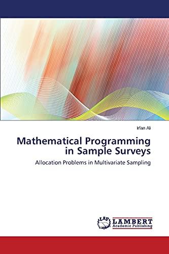 Mathematical Programming in Sample Surveys: Irfan Ali
