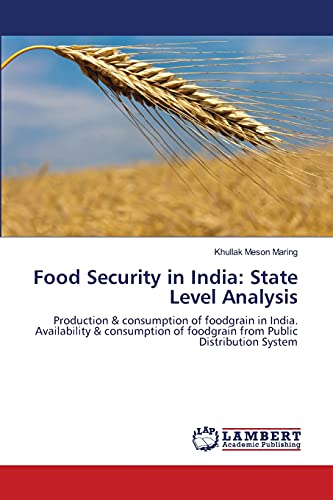 Food Security in India: State Level Analysis: Khullak Meson Maring