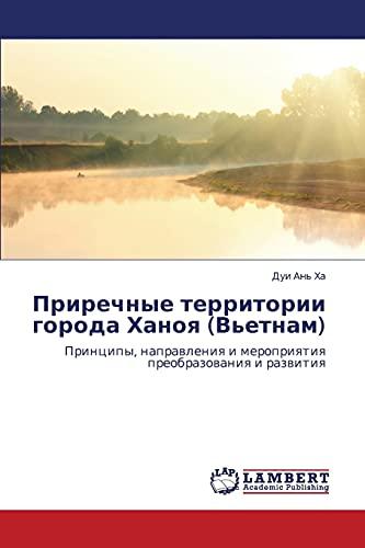 Prirechnye territorii goroda Khanoya (V'etnam): Printsipy, napravleniya i meropriyatiya ...