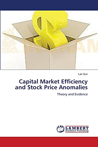 9783659136610: Capital Market Efficiency and Stock Price Anomalies: Theory and Evidence
