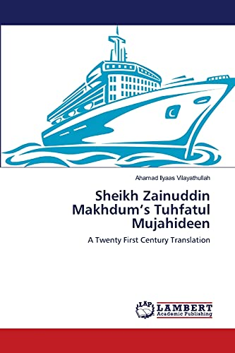 9783659136894: Sheikh Zainuddin Makhdum's Tuhfatul Mujahideen