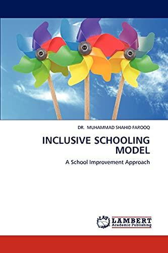 Inclusive Schooling Model: DR. MUHAMMAD SHAHID FAROOQ