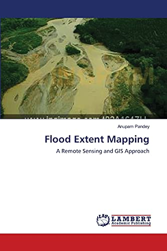 9783659138324: Flood Extent Mapping: A Remote Sensing and GIS Approach