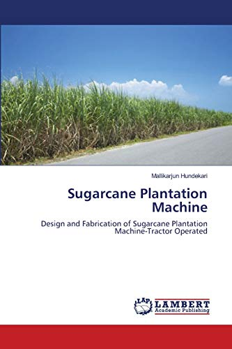 Sugarcane Plantation Machine: Mallikarjun Hundekari