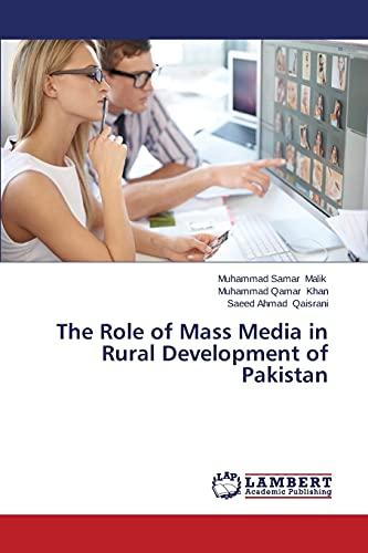 Role of Mass Media in Rural Development: Malik Muhammad Samar,