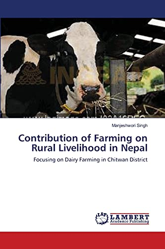 9783659140990: Contribution of Farming on Rural Livelihood in Nepal: Focusing on Dairy Farming in Chitwan District