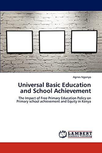 Universal Basic Education and School Achievement: Agnes Ngonyo