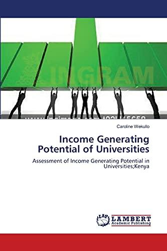 Income Generating Potential of Universities: Caroline Wekullo