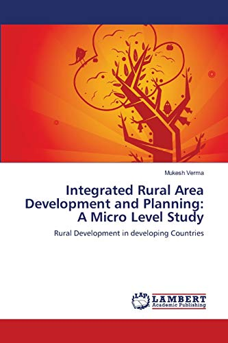 9783659142390: Integrated Rural Area Development and Planning: A Micro Level Study: Rural Development in developing Countries