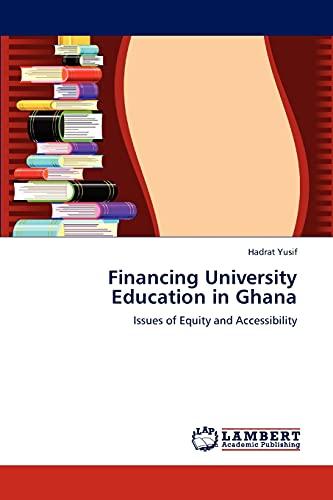 Financing University Education in Ghana: Hadrat Yusif