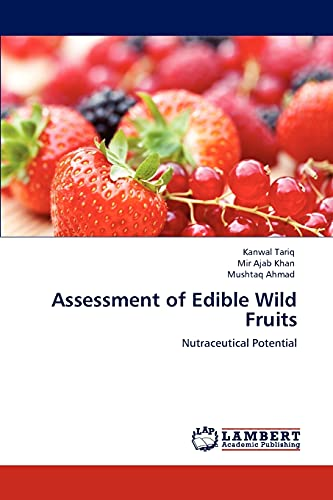 Assessment of Edible Wild Fruits: Kanwal Tariq