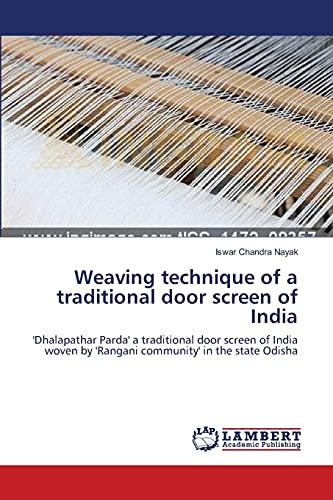 Weaving Technique of a Traditional Door Screen of India: Iswar Chandra Nayak
