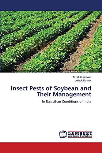 9783659145131: Insect Pests of Soybean and Their Management: In Rajasthan Conditions of India
