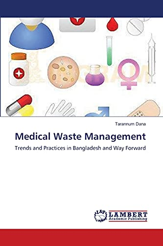 Medical Waste Management: Tarannum Dana