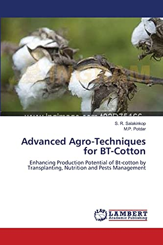 Advanced Agro-Techniques for BT-Cotton: S. R. Salakinkop
