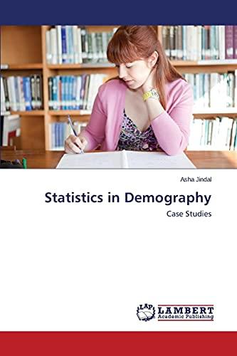 Statistics in Demography: Asha Jindal