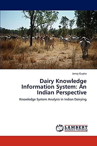 Dairy Knowledge Information System: An Indian Perspective: Jancy Gupta