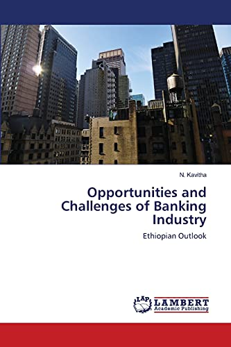 Opportunities and Challenges of Banking Industry: N. Kavitha