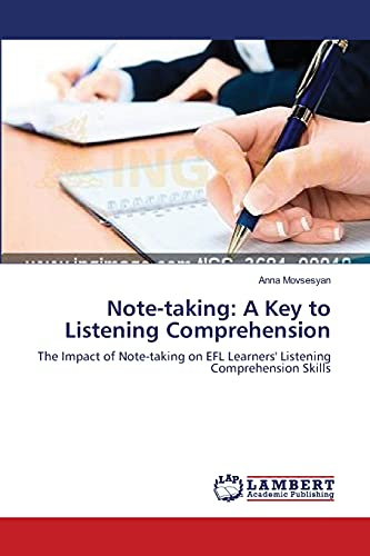 9783659147845: Note-taking: A Key to Listening Comprehension: The Impact of Note-taking on EFL Learners' Listening Comprehension Skills