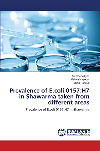 9783659148118: Prevalence of E.coli 0157:H7 in Shawarma taken from different areas