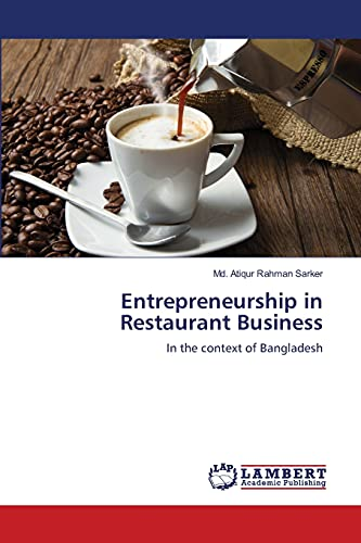 Entrepreneurship in Restaurant Business: Md. Atiqur Rahman Sarker
