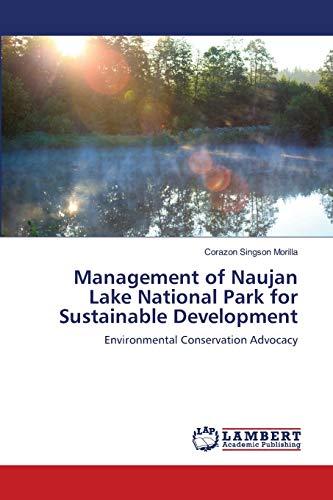 9783659149283: Management of Naujan Lake National Park for Sustainable Development: Environmental Conservation Advocacy