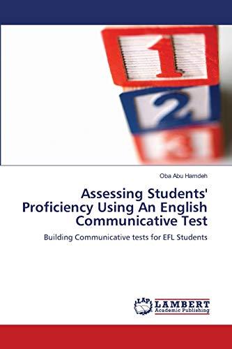 Assessing Students Proficiency Using an English Communicative Test: Oba Abu Hamdeh