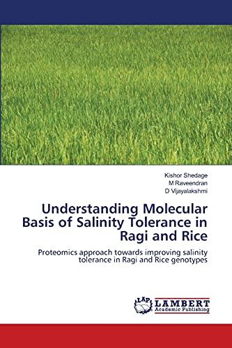 Understanding Molecular Basis of Salinity Tolerance in Ragi and Rice: Kishor Shedage