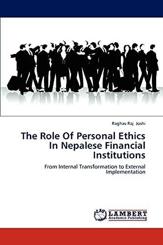 The Role of Personal Ethics in Nepalese Financial Institutions: Raghav Raj Joshi