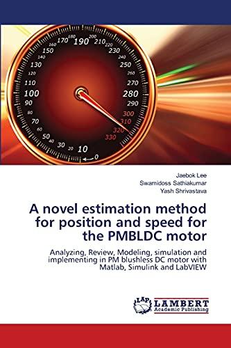 A novel estimation method for position and speed for the PMBLDC motor: Jaebok Lee