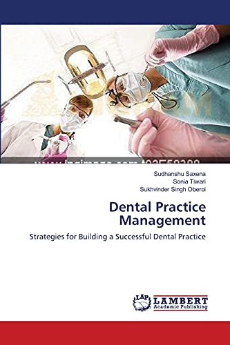 Dental Practice Management: Sudhanshu Saxena